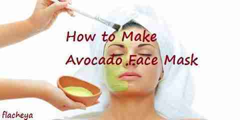 how to make avocado face mask recipe for oily and dry skin