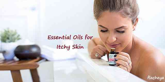 Essential Oils for Itchy Skin